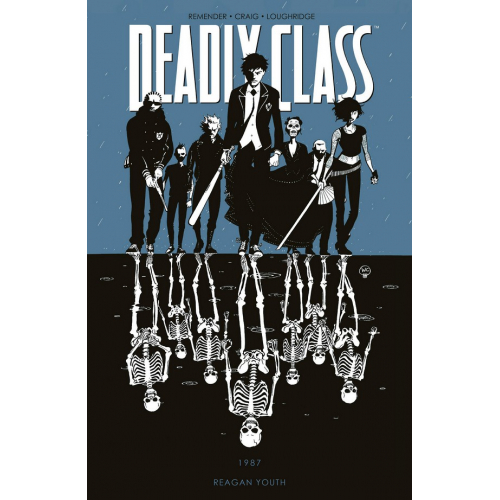 DEADLY CLASS TP VOL 01 REAGAN YOUTH (VO) occasion