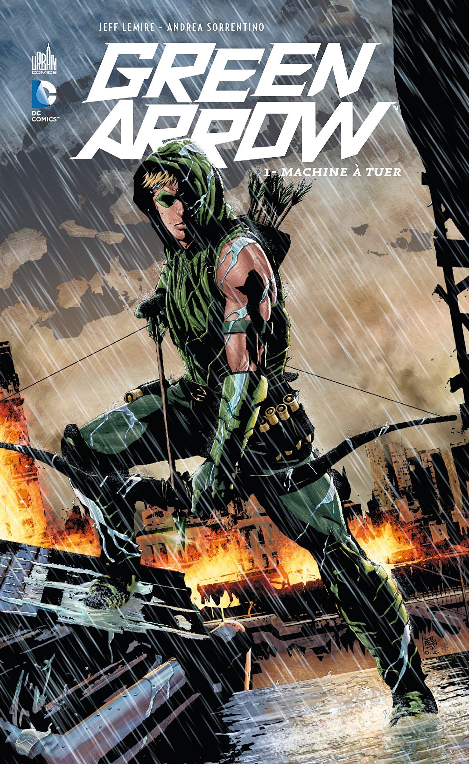 Green Arrow, tome 1 : Machine à tuer