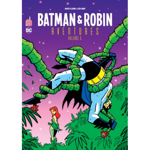 Batman & Robin Aventures Tome 3 (VF)