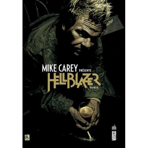 Mike Carey présente Hellblazer Tome 3 (VF)