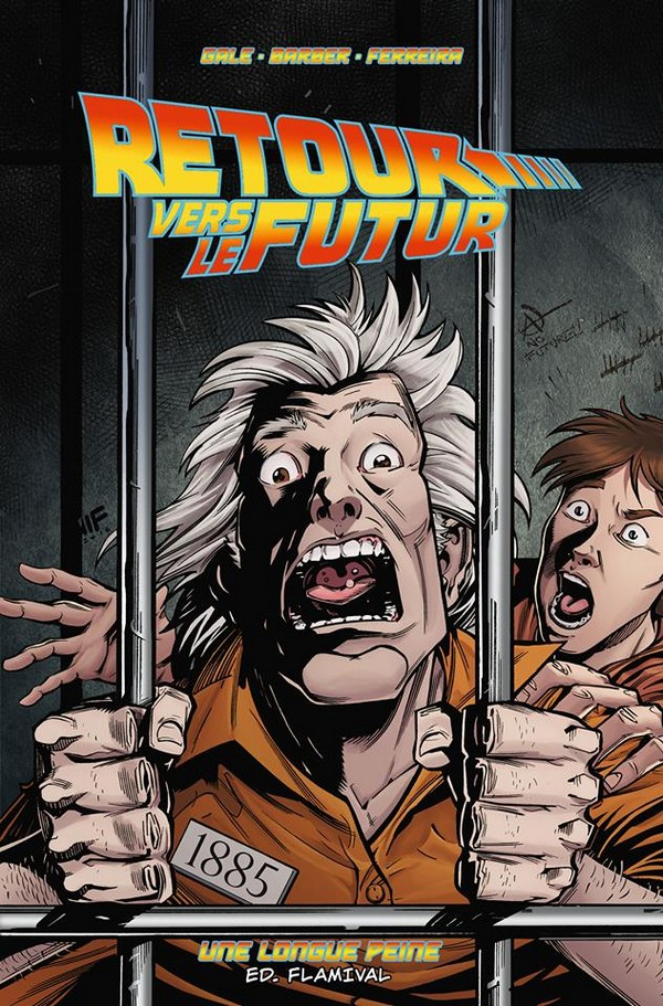 Retour Vers le Futur - Tome 5 - Une longue peine (VF ...