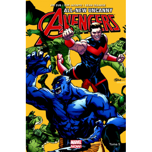 ALL-NEW UNCANNY AVENGERS Tome 5 (VF)