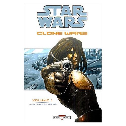 Star Wars : Clone Wars Tome 1 : La Défense de Kamino (VF) occasion