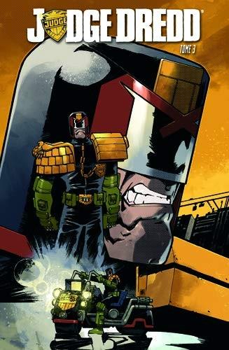 Judge Dredd Tome 3 (VF)