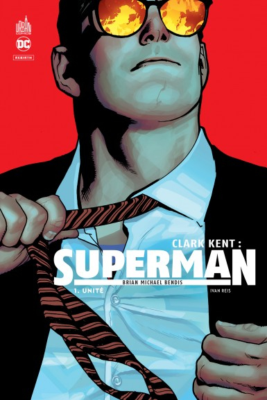 Clark Kent : Superman Tome 1 (VF)