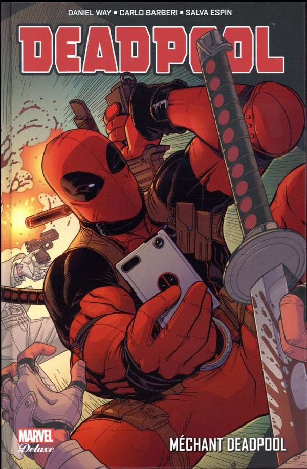 DEADPOOL TOME 5 : MECHANT DEADPOOL (VF)