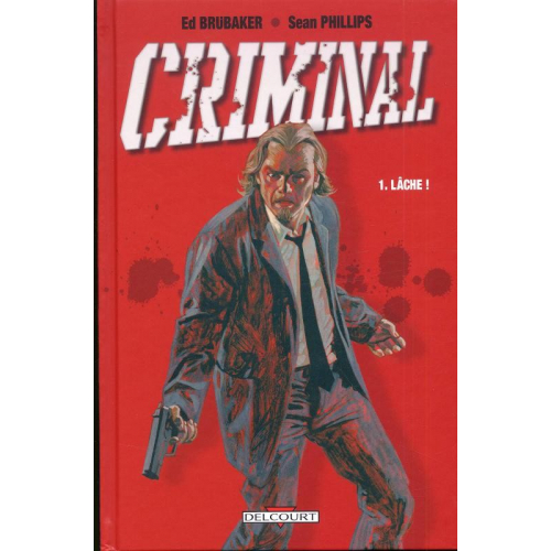 Criminal Tome 1 (VF)