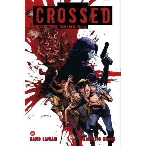 Crossed Terres maudites Volume 9 (VF) occasion