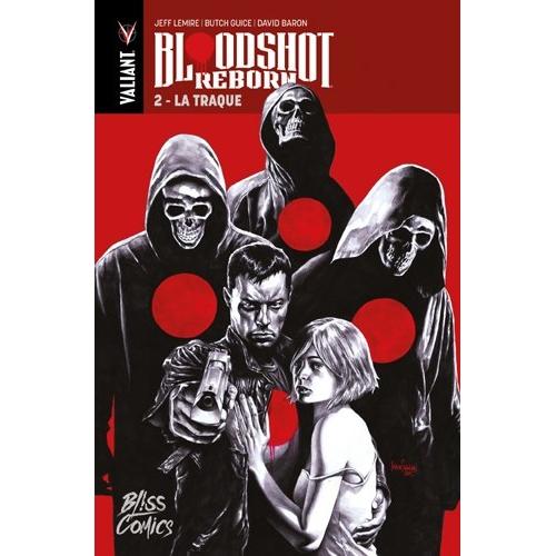 Bloodshot Reborn tome 1 (VF)