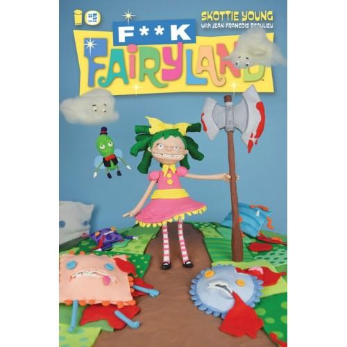 I hate Fairyland 5 F**k Fairyland Variant