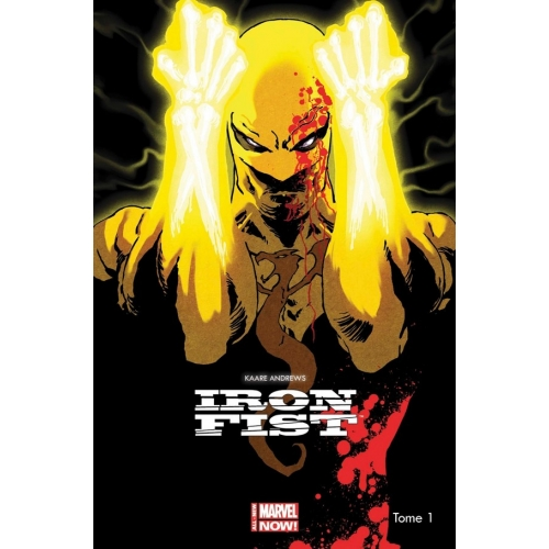 Iron Fist All New Marvel Now Tome 1 (VF)