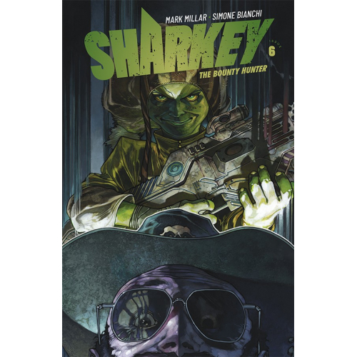 SHARKEY THE BOUNTY HUNTER 6 (VO) MARK MILLAR - SIMONE BIANCHI