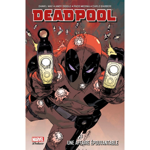 DEADPOOL TOME 1 : UNE AFFAIRE EPOUVANTABLE (VF)