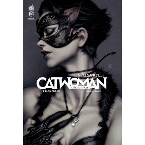 Selina Kyle : Catwoman Tome 1 (VF)