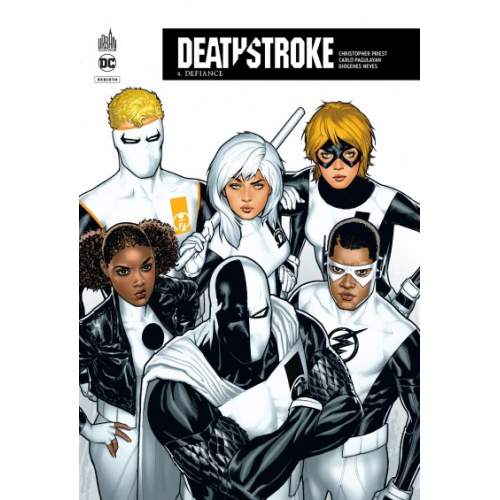 Deathstroke Rebirth Tome 4 (VF)