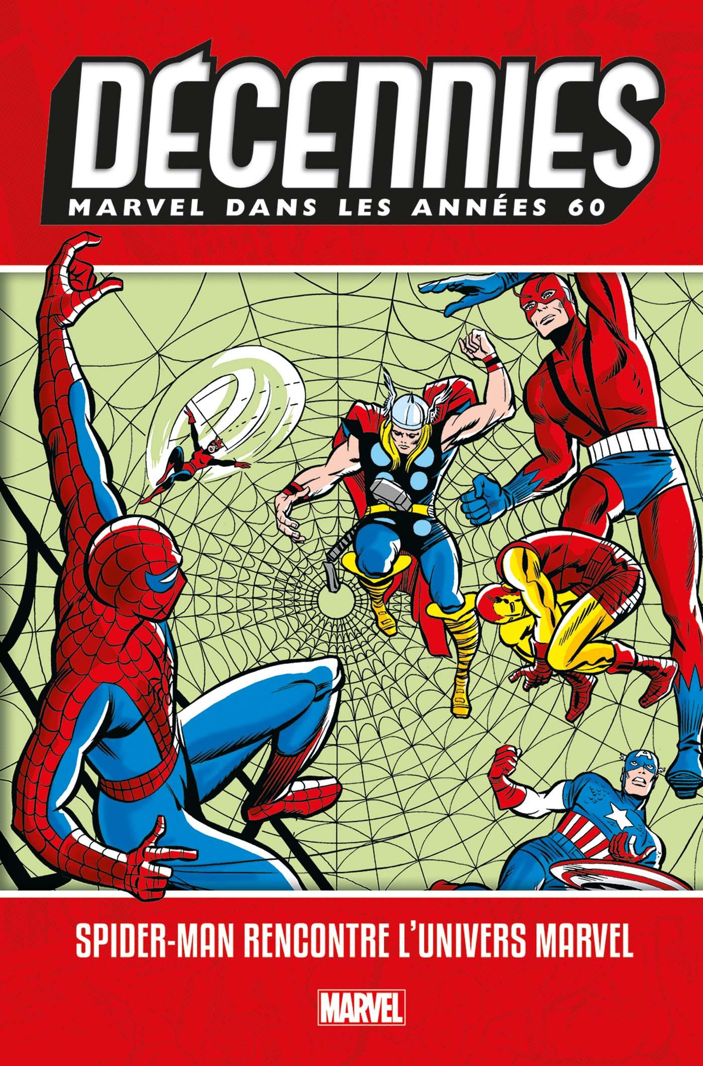LES DÉCENNIES MARVEL : LES ANNÉES 60 SPIDER-MAN (VF)