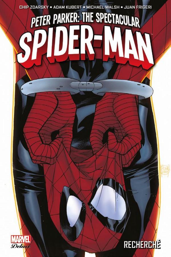 PETER PARKER : SPECTACULAR SPIDER-MAN TOME 1 (VF)