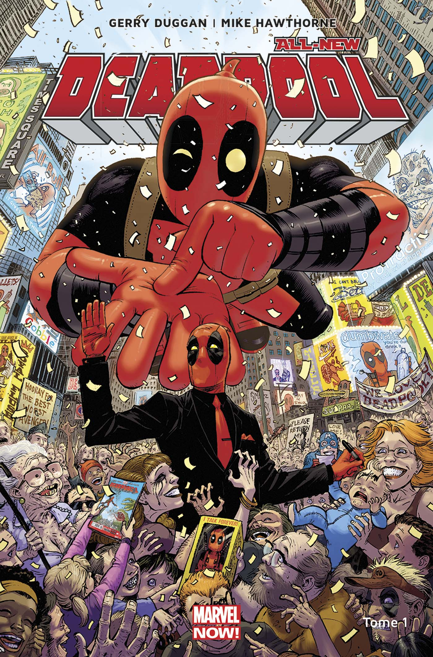 Deadpool All-New Different Tome 1 (VF)