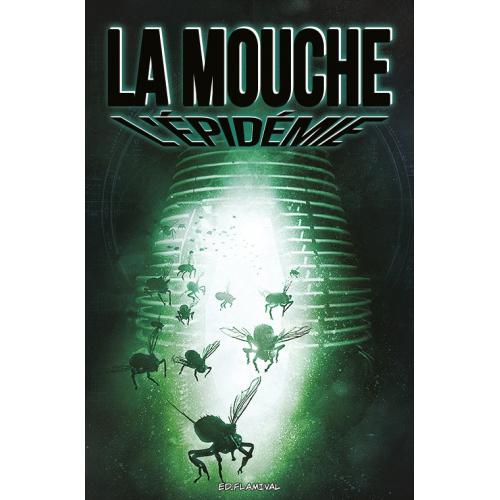 La Mouche – L'épidémie (VF)