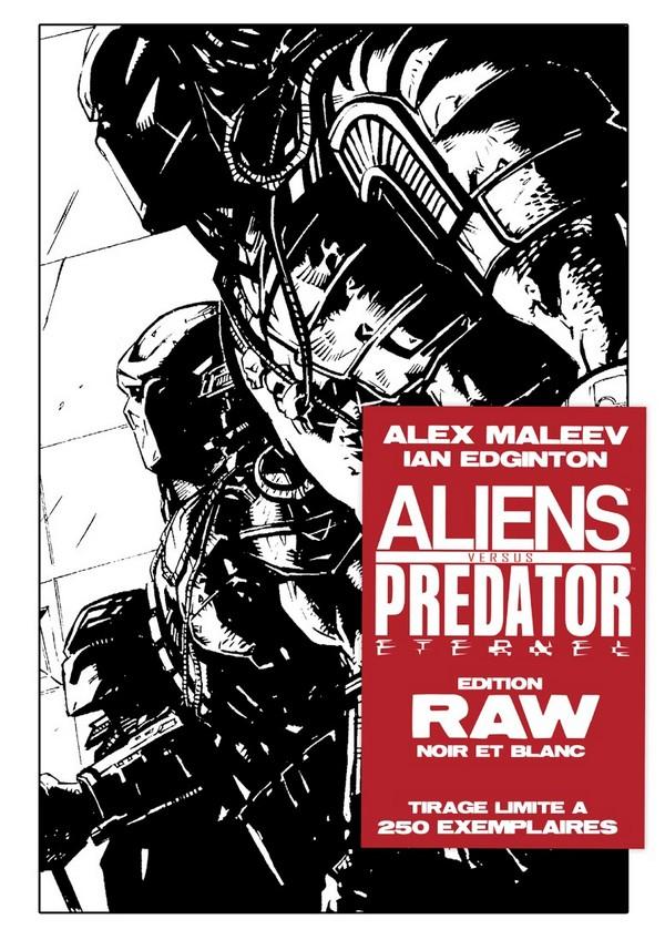 ALIENS vs PREDATOR ETERNAL RAW Edition Noir & Blanc