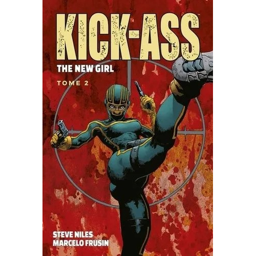 Kick Ass - The New Girl Tome 2 (VF)