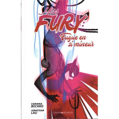 Miss Fury : Fugue en si mineur (VF)
