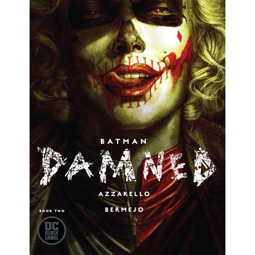 BATMAN DAMNED 2 (VO) Brian Azzarello - Signé Lee Bermejo DC BLACK LABEL