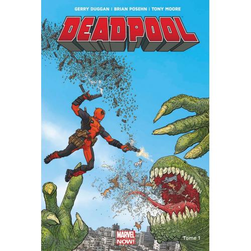 Deadpool Marvel Now Tome 1 (VF)