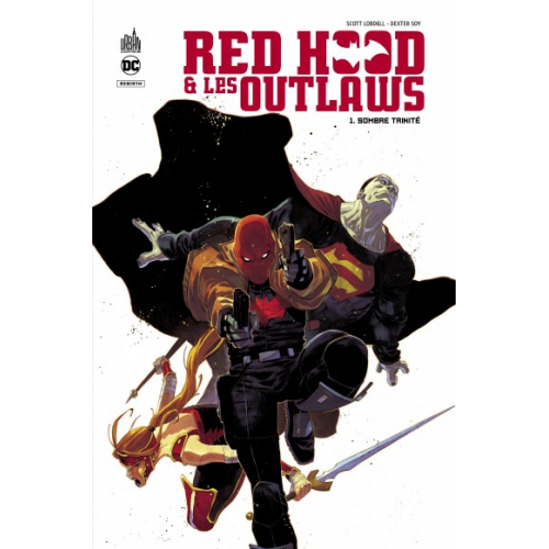 Red Hood & the Outlaws Tome 1 (VF)