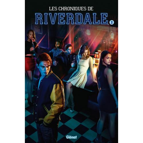 Les chroniques de Riverdale Tome 2 (VF)
