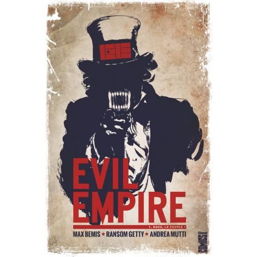 Evil Empire - Tome 1 : Nous le peuple (VF) occasion