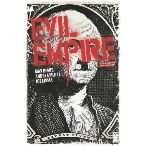 Evil Empire - Tome 2 : La Désunion fait la force (VF) occasion