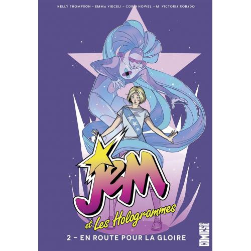 Jem & les Hologrammes - Tome 02 : En route vers la gloire (VF) occasion
