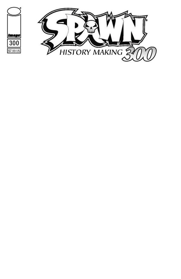 SPAWN 300 (VO) Blank Sketch cover (Q)