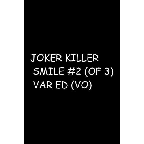 JOKER KILLER SMILE 2 (OF 3) VAR ED (VO)