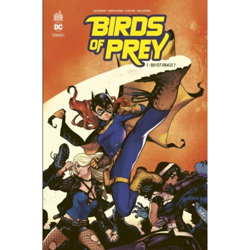 Birds of Prey Rebirth Tome 1 (VF)