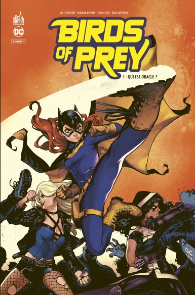 Birds of Prey Rebirth Tome 1 (VF)