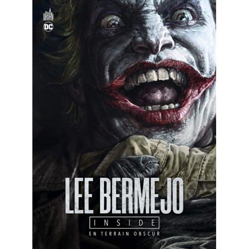 LEE BERMEJO INSIDE : EN TERRAIN OBSCUR ARTBOOK (VF)