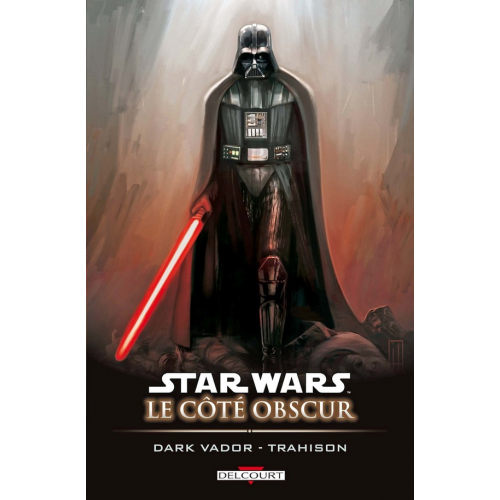 Star Wars - Le côté obscur T11 - Dark Vador - Trahison (VF) occasion