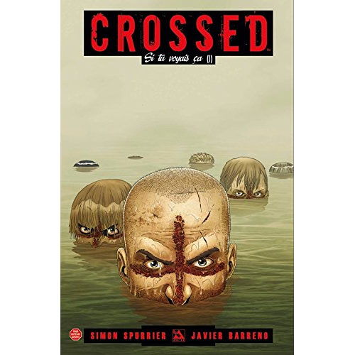 CROSSED : TERRES MAUDITES TOME 3 (VF) occasion