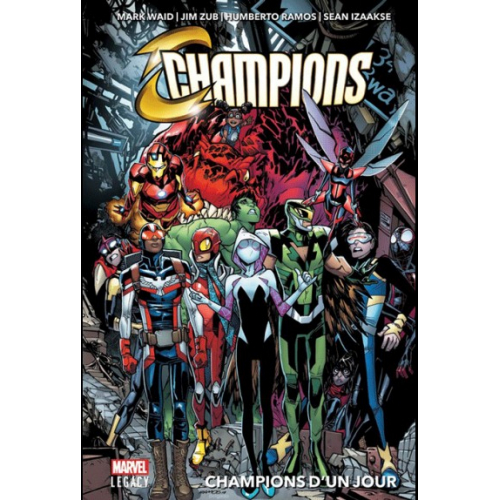MARVEL LEGACY : CHAMPIONS TOME 1 (VF)