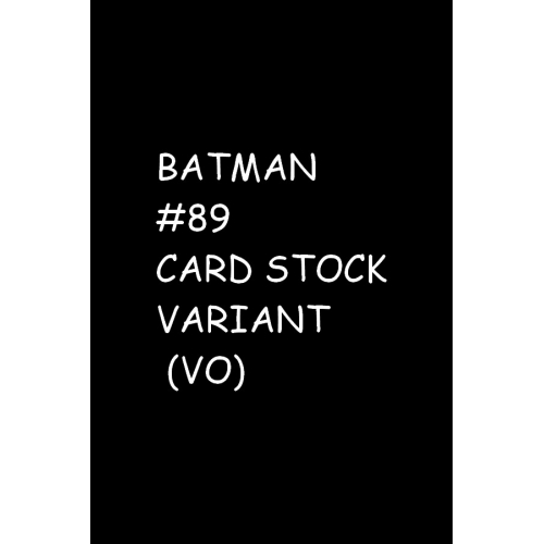 BATMAN 89 CARD STOCK VARIANT (VO)