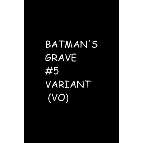 BATMANS GRAVE 5 (OF 12) VARIANT (VO)