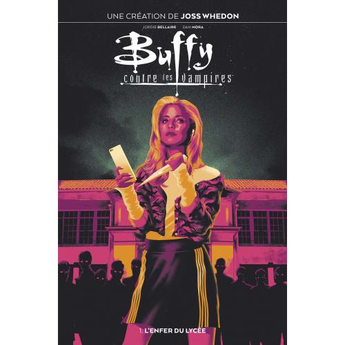 BUFFY CONTRE LES VAMPIRES T01 (VF)