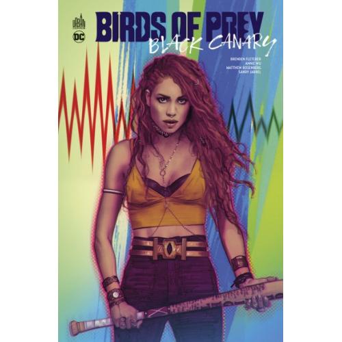 Birds of Prey – Black Canary (VF)