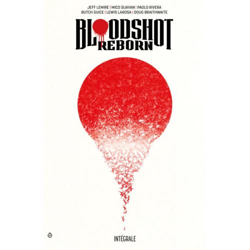 Bloodshot Reborn Intégrale (VF)