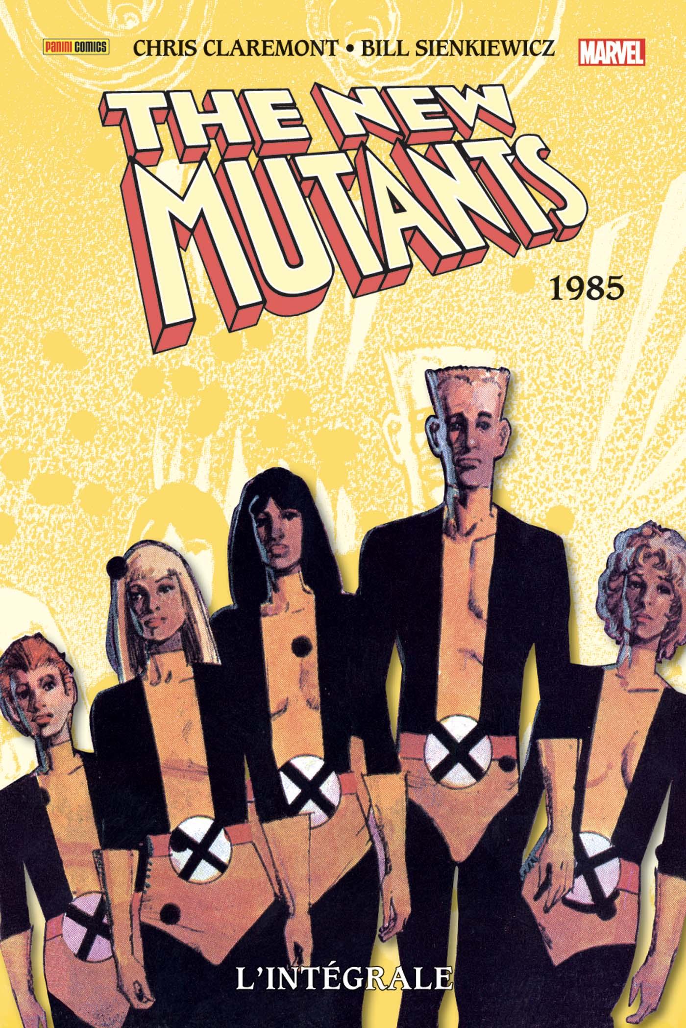 NEW MUTANTS : L'INTÉGRALE 1985 (VF)