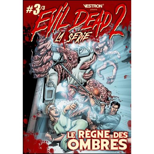 Evil Dead 2 Tome 3 : Le règne des Ombres (VF)