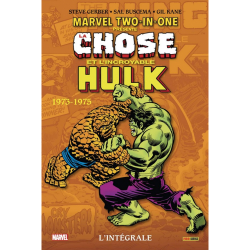 MARVEL TWO-IN-ONE : L'INTÉGRALE 1973 -1975 (VF)