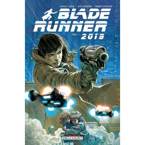 BLADE RUNNER 2019 TOME 1(VF)